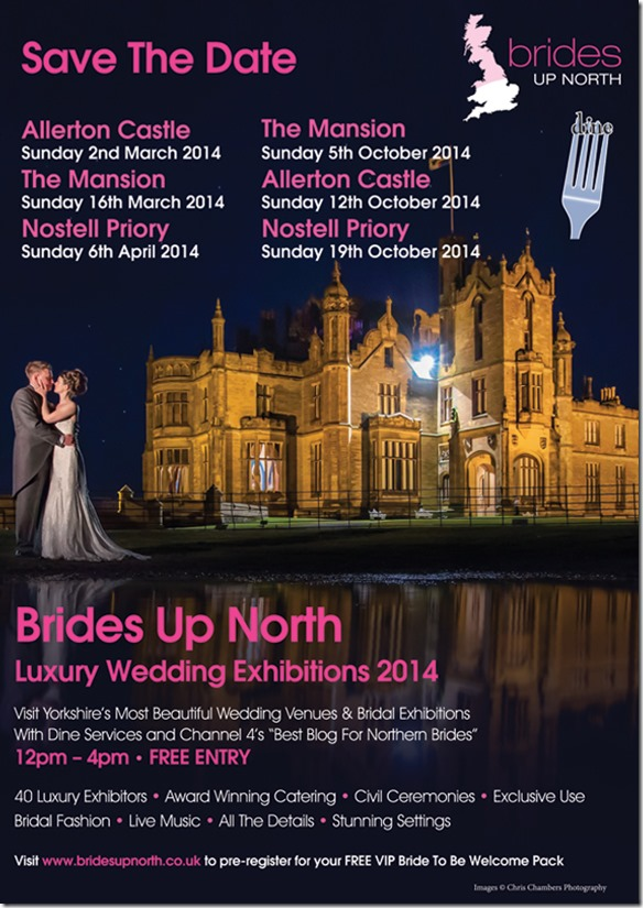 Brides Up North Luxury Wedding Exhibitions Yokshire 2014