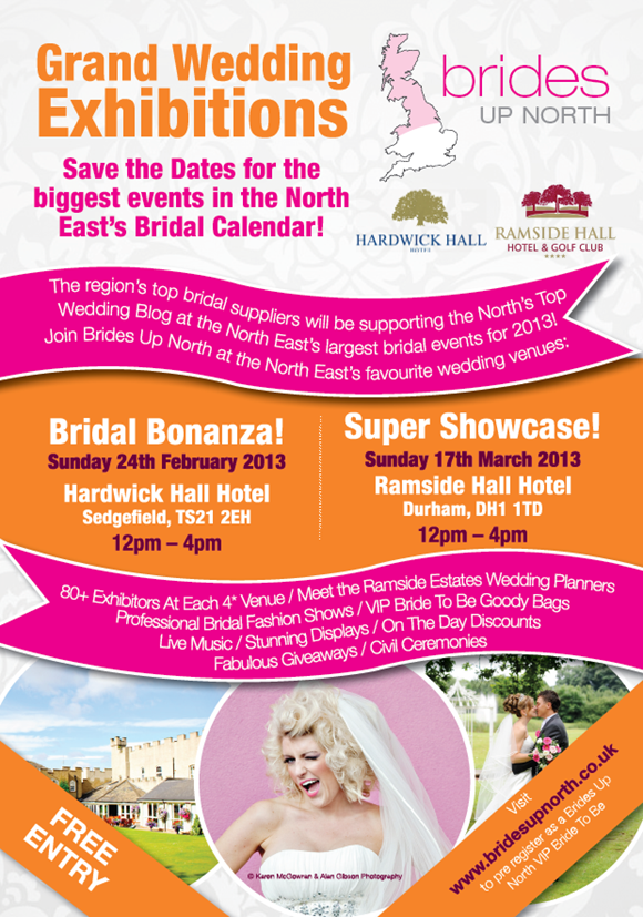 Brides Up North Grand Wedding Exhibitions North East SPRING 2013