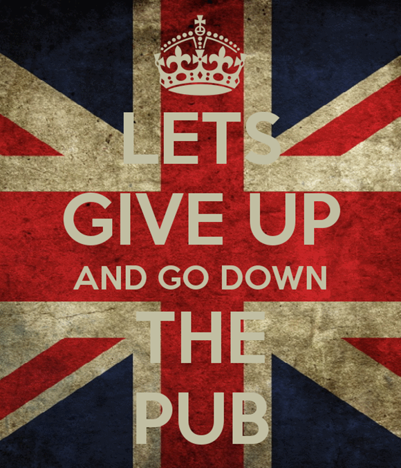 Lets Give Up & Go Down The Pub