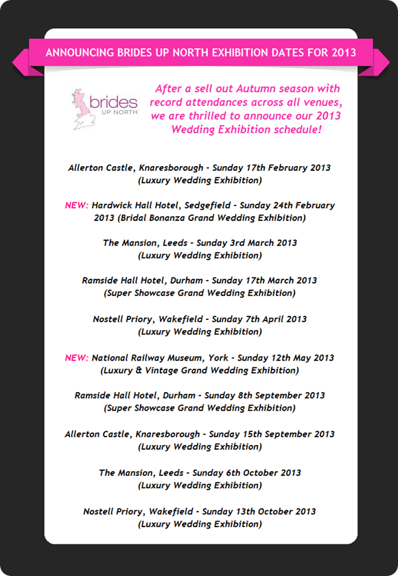 Brides Up North Wedding Exhibition Dates for 2013